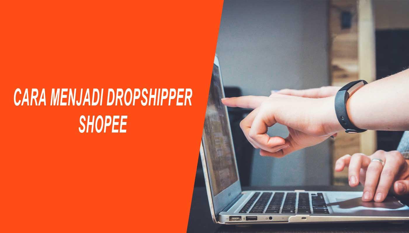 cara menjadi dropshipper shopee