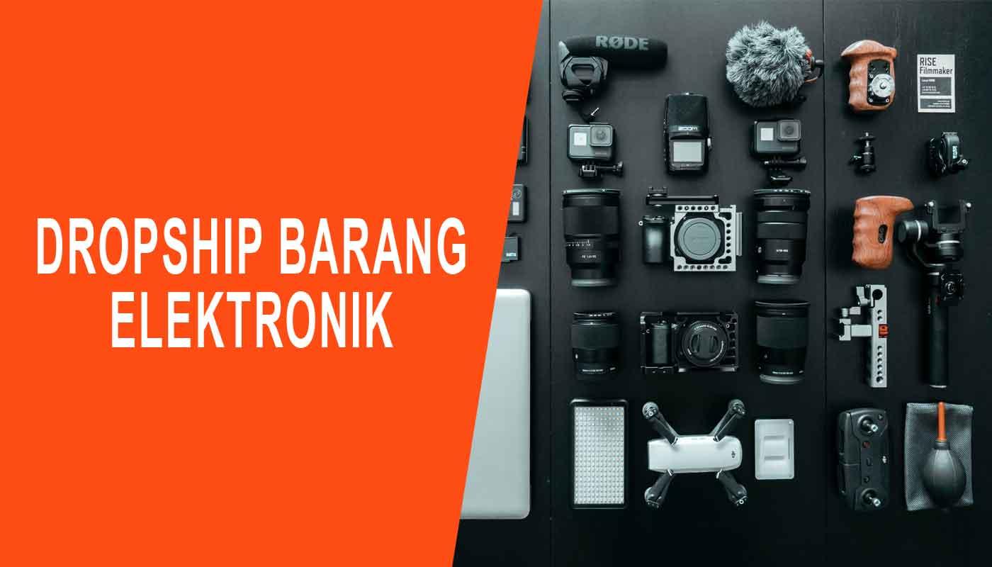 dropship barang elektronik