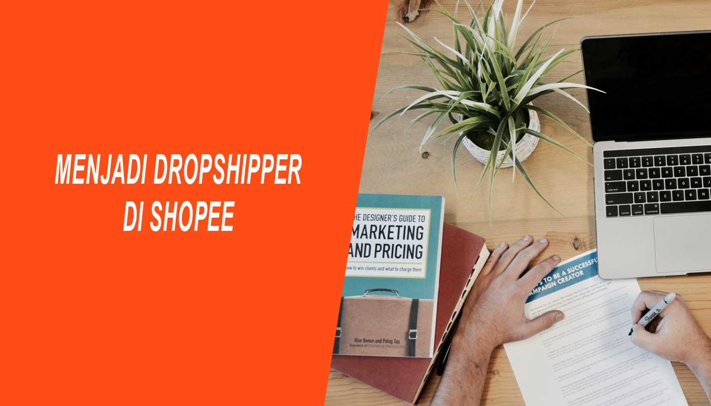 menjadi dropshipper di shopee