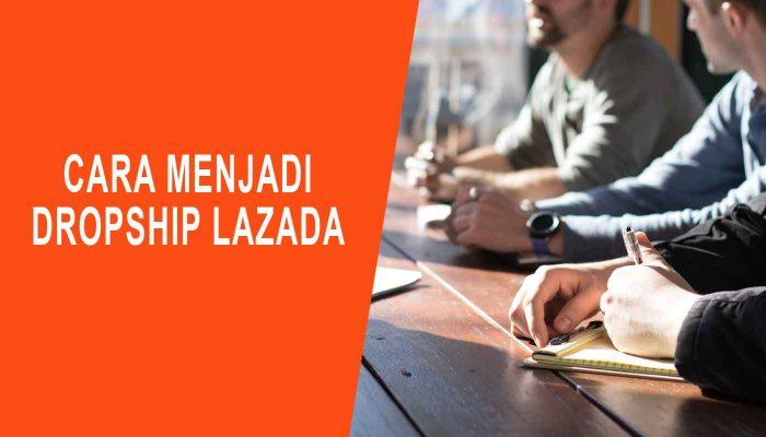 Cara Menjadi Dropship Lazada