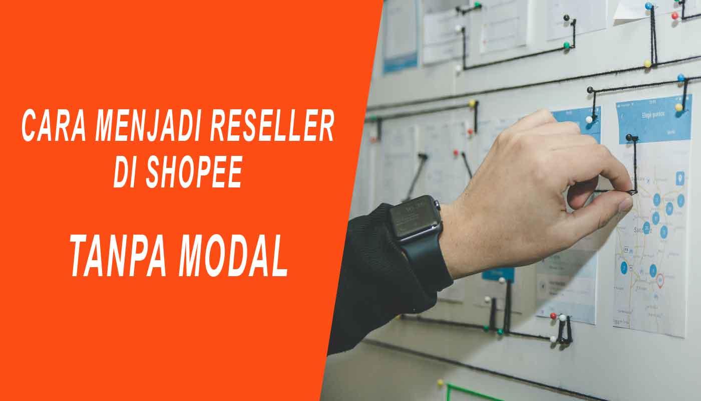 cara menjadi reseller di shopee tanpa modal
